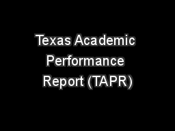Texas Academic Performance Report (TAPR)