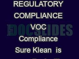 PRODUCT DATA SHEET TY CA L TECH NI CA L DATA REGULATORY COMPLIANCE VOC Compliance Sure Klean  is compliant with all national state and district regulations