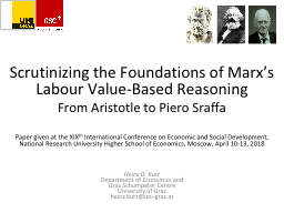Scrutinizing the Foundations of Marx's Labour Value-Based Reasoning