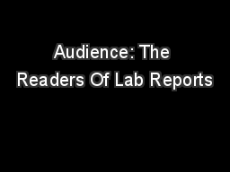 Audience: The Readers Of Lab Reports
