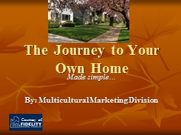 The Journey to Your Own Home