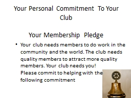 Your Personal Commitment To Your Club