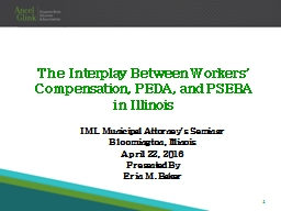 The Interplay Between Workers' Compensation, PEDA, and PSEBA
