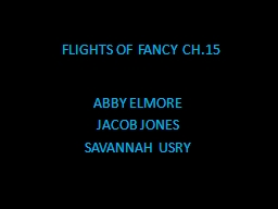 FLIGHTS OF FANCY CH.15