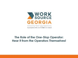 The Role of the One-Stop Operator: Hear It from the Operators Themselves!