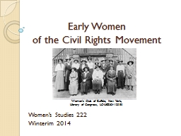 Early  Women  of the Civil Rights Movement