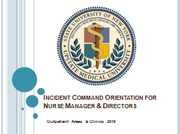 Incident Command Orientation for  Nurse Manager & Directors