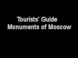 Tourists' Guide  Monuments of Moscow