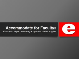 Accommodate for Faculty
