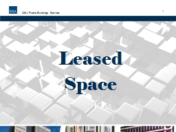 Leased  Space 1 GSA Public Buildings Service