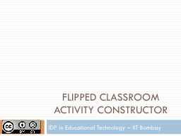 FLIPPED CLASSROOM ACTIVITY CONSTRUCTOR