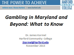 Gambling in Maryland and Beyond: What to Know PowerPoint PPT Presentation