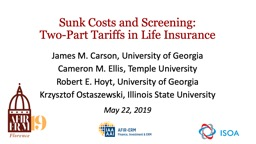 Sunk   Costs  and Screening: