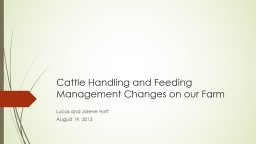 Cattle Handling and Feeding Management Changes on our Farm
