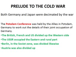 PRELUDE TO THE COLD WAR