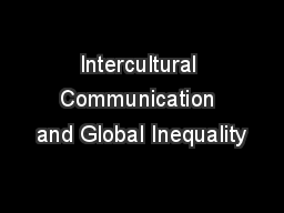 Intercultural Communication and Global Inequality