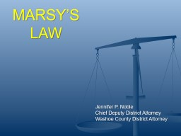 MARSY'S LAW Jennifer P. Noble