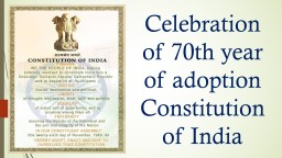 Celebration of 70th year of adoption Constitution of India