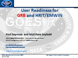 User Readiness for GRB