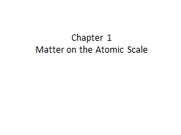 Chapter 1 Matter on the Atomic Scale