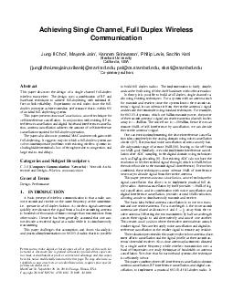 Achieving Single Channel Full Duplex Wireless Communication Jung Il Choi  Mayank Jain  Kannan Srinivasan  Philip Levis Sachin Katti Stanford University California USA jungilchoimayjainsrikankstanford