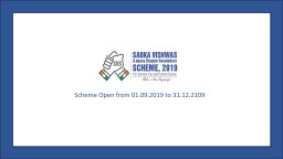 Scheme Open from 01.09.2019 to