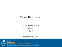 Value Based Care Abhi Sharma, MD