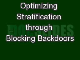 Optimizing Stratification through Blocking Backdoors