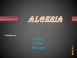 ALGERIA Presented by