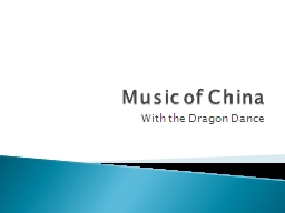 Music of China With the Dragon Dance