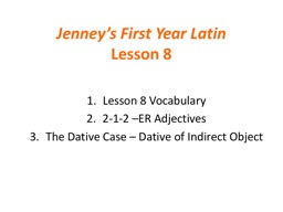Jenney's First Year Latin