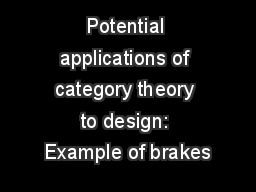Potential applications of category theory to design: Example of brakes