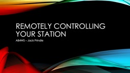 Remotely Controlling your Station