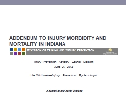 Addendum to Injury Morbidity and Mortality in Indiana