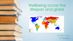 Wellbeing across the lifespan and globe