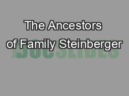The Ancestors of Family Steinberger