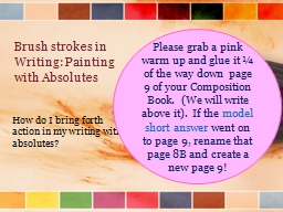 Brush strokes in Writing: Painting with Absolutes