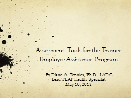 Assessment Tools for the Trainee Employee Assistance Program