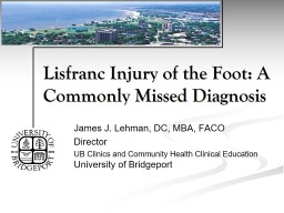 Lisfranc Injury of the Foot: A Commonly Missed Diagnosis