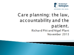 Care planning: the law, accountability and the patient.