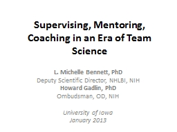 Supervising, Mentoring, Coaching in an Era of Team Science