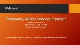 Welcome! Temporary Worker Services Contract