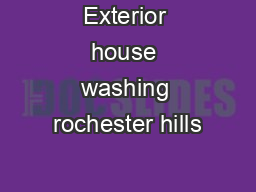 Exterior house washing rochester hills