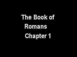 The Book of Romans   Chapter 1