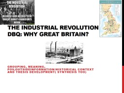 The Industrial Revolution DBQ: Why Great Britain?