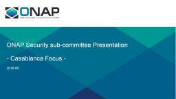 ONAP Security sub-committee Presentation