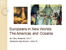 Europeans in New Worlds: The Americas and Oceania
