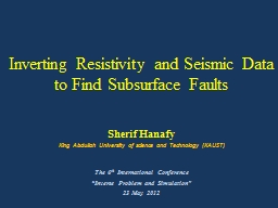 Inverting Resistivity and Seismic Data to Find Subsurface Faults