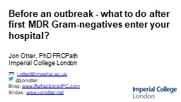 Before an outbreak - what to do after first MDR Gram-negatives enter your hospital