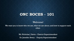 ONC BOCES - 101 Welcome!